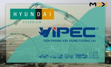 VIPEC ĐỒNG HÀNH CÙNG HYUNDAI EVERDIGM - TIÊN PHONG XÂY DỰNG TƯƠNG LAI